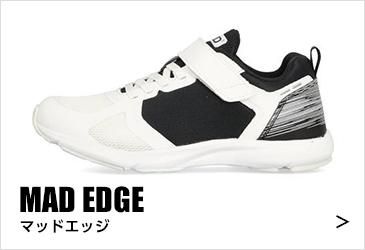 MAD EDGE マッドエッジ