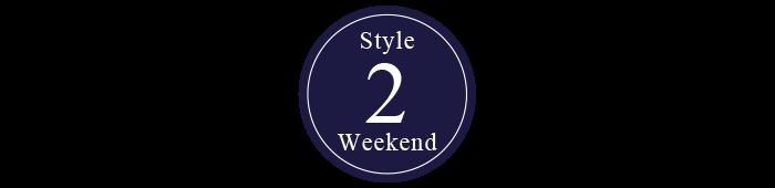 style 2 Weekend