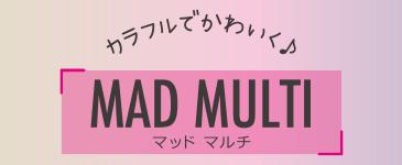 MAD MULUTI