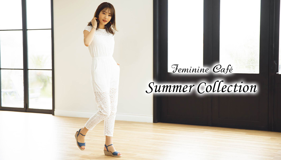 Feminine Cafe Summer Collection